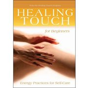 Healing Touch For Beginners: Energy Therapy For Self-Care by SOUNDS TRUE