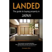 Landed : The Guide to Buying Property in Japan