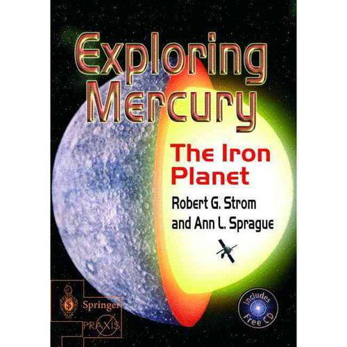 Exploring Mercury: The Iron Planet