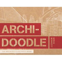Archidoodle : The Architect's Activity Book
