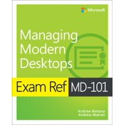 Exam Ref MD-101 Managing Modern Desktops - eBook