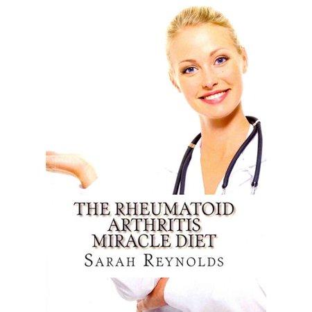 The Rheumatoid Arthritis Miracle Diet