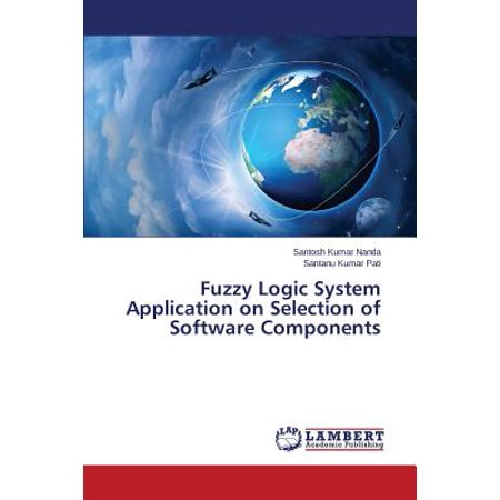 Fuzzy Logic System Application on Selection of Software
