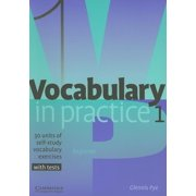 In Practice (Cambridge University Press): Vocabulary in Practice 1: 30 Units of Self-Study Vocabulary Exercises (Paperback)
