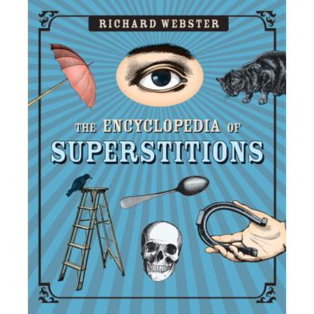 The Encyclopedia of Superstitions](The Superstitions Of Halloween)