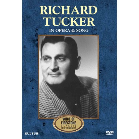 Richard Tucker: In Opera and Song: Voice of Firestone: Classic Performances (Halloween Opera Songs)
