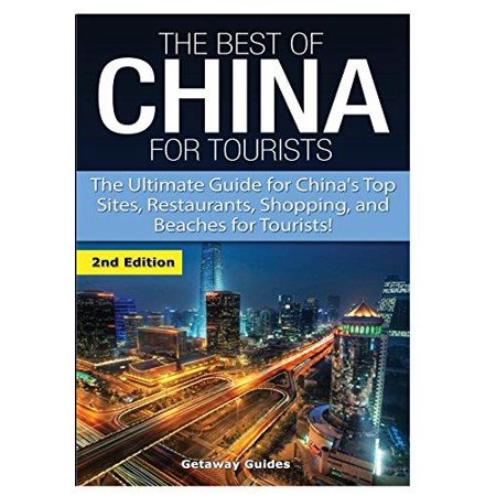 The Best of China for Tourists