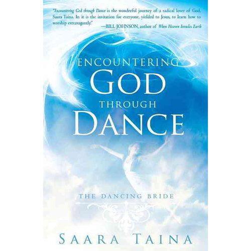 Encountering God Through Dance : The Dancing Bride