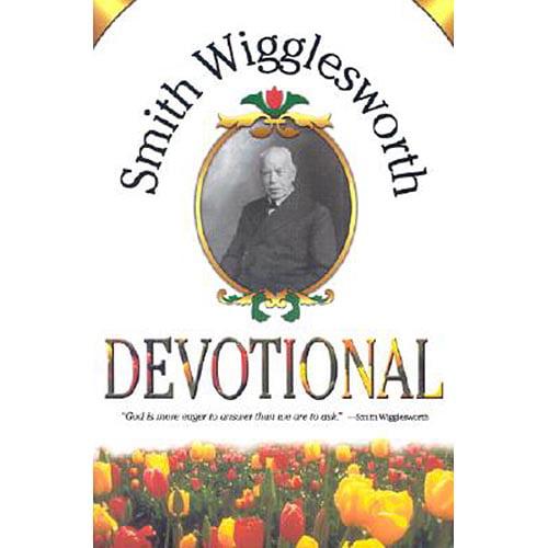 Smith Wigglesworth Devotional