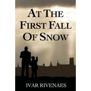 At the First Fall of Snow - eBook