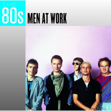 The 80's: Men At Work - Candy From The 80's
