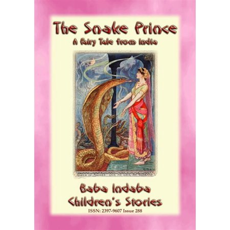 THE SNAKE PRINCE - A Fairy Tale from India - eBook](Fairy Tales Prince)