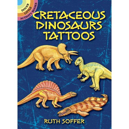 Temporary Tattoos: Cretaceous Dinosaurs Tattoos (Paperback) - Dino Tattoo