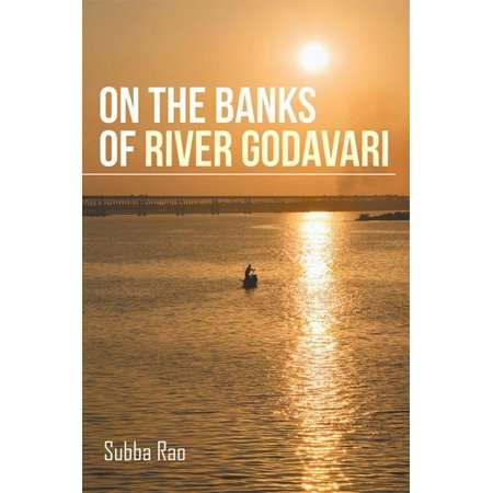 On the Banks of River Godavari - eBook (The Third Bank Of The River Theme)