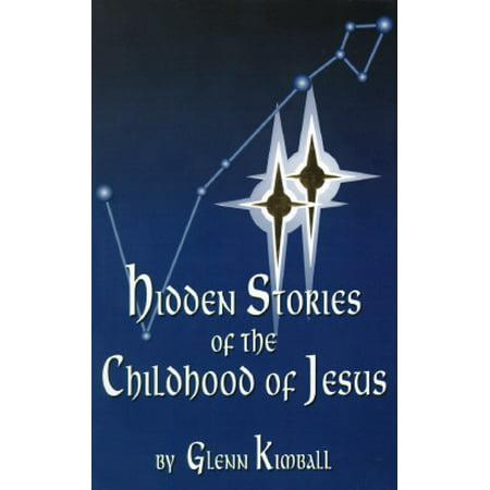 Hidden Stories of the Childhood of Jesus