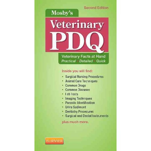 Mosby's Veterinary PDQ: Veterinary Facts at Hand Practical - Detailed - Quick