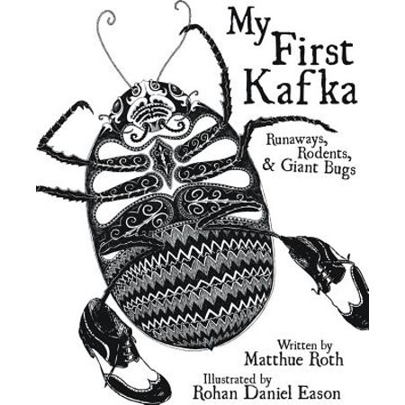 My First Kafka : Runaways, Rodents, and Giant (The Day My Bum Went Psycho Game)