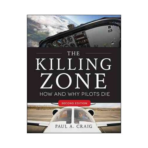 The Killing Zone: How and Why Pilots Die