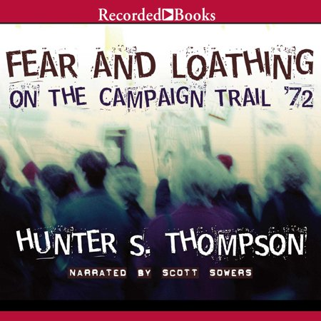 Fear and Loathing on the Campaign Trail '72 -