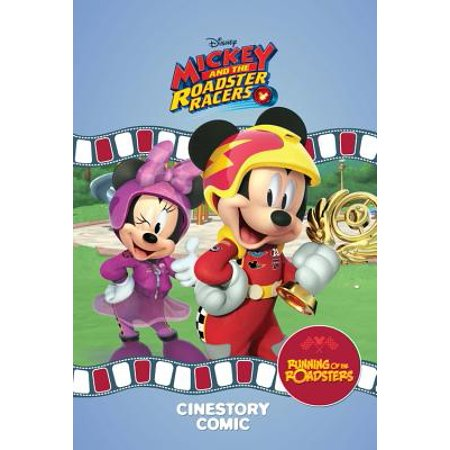 Disney Mickey and the Roadster Racers: Running of the Roadsters Cinestory (The Dark Side Of Disney Leonard Kinsey)