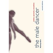 The Male Dancer : Bodies, Spectacle, Sexualities