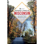Backroads & Byways of Wisconsin (Edition 2) (Paperback)