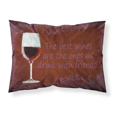 The best wines are the ones we drink with friends Moisture wicking Fabric standard pillowcase