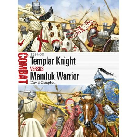 Combat: Templar Knight Vs Mamluk Warrior : 1218-50 (Paperback)