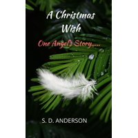 A Christmas Wish: One Angel's Story... - eBook
