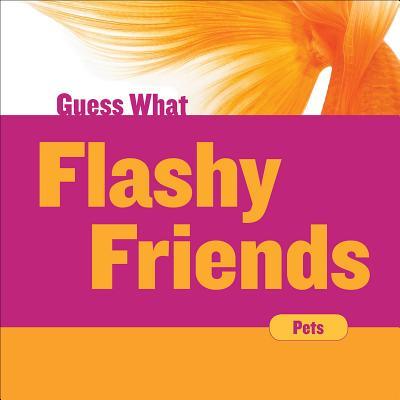 Flashy Friends : Goldfish