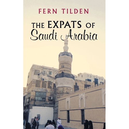 The Expats of Saudi Arabia - eBook