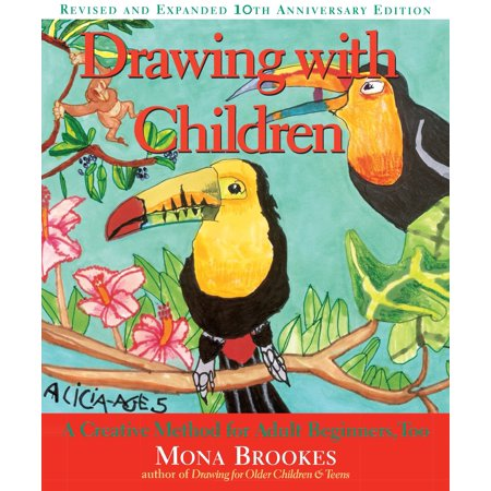 Drawing with Children : A Creative Method for Adult Beginners,