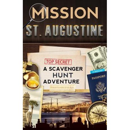 - Mission St. Augustine : A Scavenger Hunt Adventure