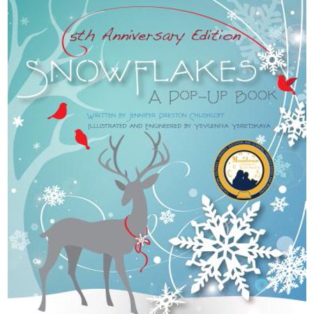 Snowflakes: 5th Anniversary Edition : A Pop-Up (Evolutionary Analysis 5th Edition End Of Chapter Questions)