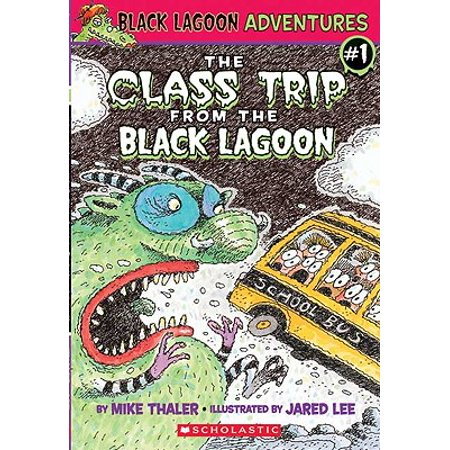 Black Lagoon Adventures: The Class Trip from the Black Lagoon (Hardcover) - The Halloween Party From The Black Lagoon