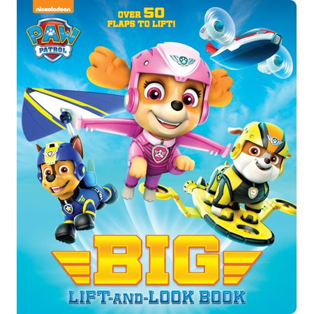 Paw Patrol Big Lift and Look Book (Board Book)