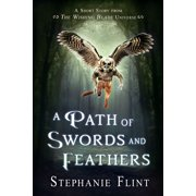 A Path of Swords and Feathers - eBook