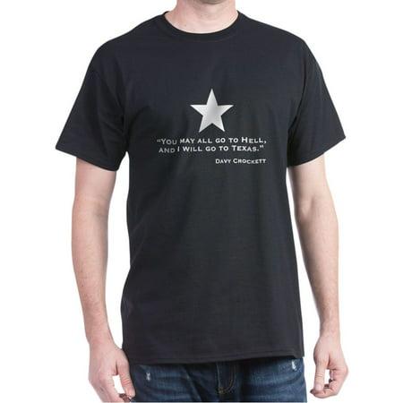 CafePress - Davy Crockett: Hell & Texas Dark T Shirt - 100% Cotton