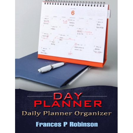 Day Planner: Daily Planner Organizer (Paperback)