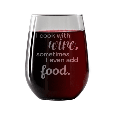 Etched Glass Insert (I cook with wine, sometimes i even add food | Stemless Wine Glass 17oz | Laser etched, dishwasher safe, chip resistant lip,  Made in the USA.)