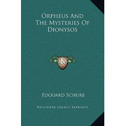 Orpheus and the Mysteries of Dionysos