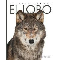 Planeta Animal: El Lobo (Hardcover)