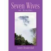 Seven Wives : Of Sikl�si