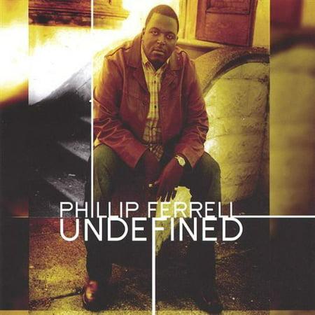 Phillip Ferrell   Undefined  Cd