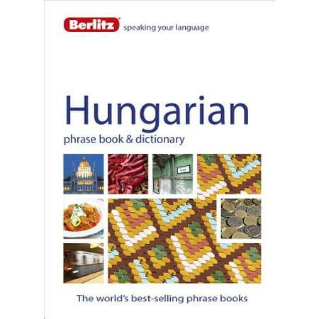 Berlitz Language: Hungarian Phrase Book & Dictionary (Hungarian Language Assimil)