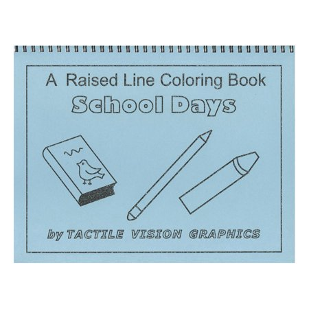 School Days - Raised Line Coloring Book, Level 1