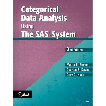 Categorical Data Analysis Using the SAS System (An Introduction To Categorical Data Analysis Solution)
