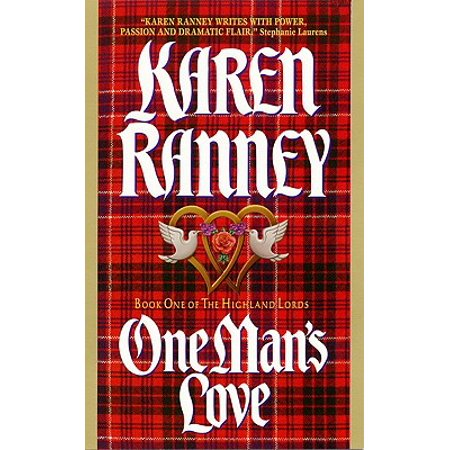 One Man's Love : Book One of the Highland Lords