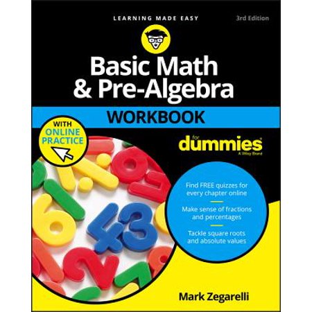 Basic Math and Pre-Algebra Workbook For Dummies - (Basic Math Workbooks)