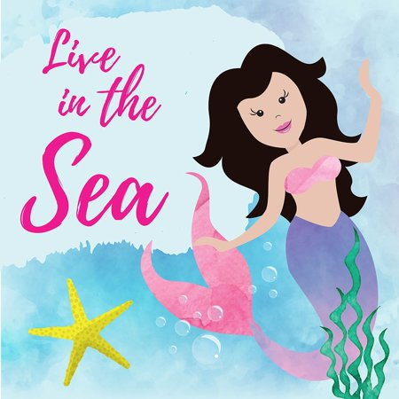 Live In The Sea - Mermaid Poster Print by ND Art and Design